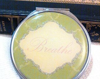 Breathe compact purse mirror small mirror compact mirror double sided mirror round mirror