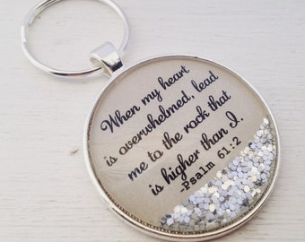 Psalm 61:2 sparkle keychain/bible verse keychain/scripture keychain/When my heart is overwhelmed lead me to the rock/Christian keychain/gift