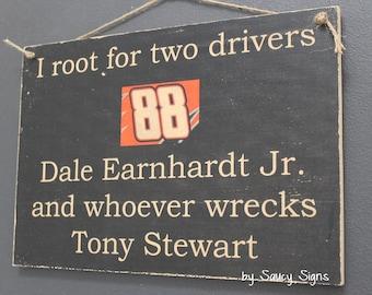 Dale Earnhardt Jr versus Tony Stewart Racing Driver Sign