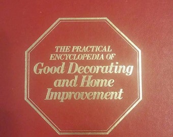 1970 The Practical Encyclopedia of Good Decorating & Home Inprovement