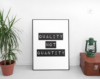 Quality Over Quantity, Typography Art, Typography, Printables, Instant Download, Black and White Print, Printable Art, Motivational Art