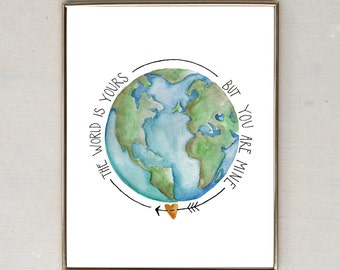 The World Is Yours, But You Are Mind (8x10 water color print)