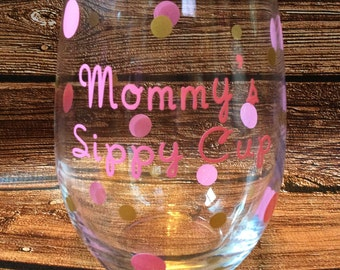 Mommy's Sippy Cup Mommy Juice Glitter Wine Glass New mommy gift Baby Shower Gift 1st Birthday Pink & Gold Glass Stemless Wine Glass