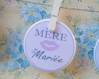 "Badge rose ""Mère de la mariée"" / Pink badge for bride's mother"