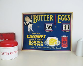 Vintage CALUMET Baking Powder shop ADVERTISING DISPLAY show card~Adjustable prices for butter & eggs~Fab display for kitchen or farm shop