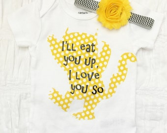 Where the wild things are bodysuit / tee with or without headband. I'll eat you up i love you so. Wild things tee