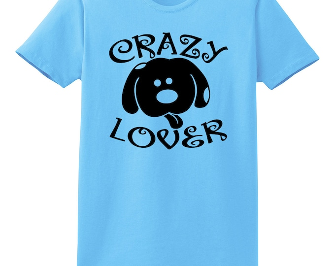 Crazy Dog Lover T-Shirt