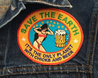 Save The Earth Patch Embroidered On Iron Patch Save The Earth Iron On Patch Beer Patch Bikini Babe Patch
