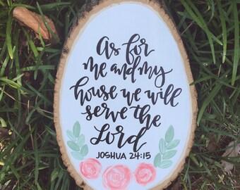 Joshua 24:15 // Hand Painted Wood Slice Art // Wood Slice // Serve the Lord