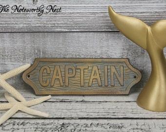 Captain sign / Nautical decor // Boat Decor  // Man Cave // Ship Decor // Boat Captain //
