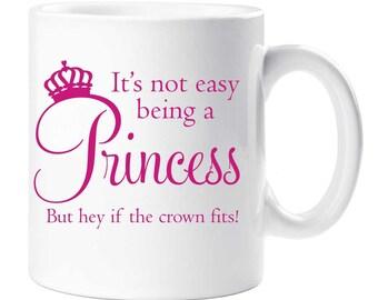 Princess Mug It's Not Easy Being A Princess Mug Ceramic Novelty Present Gift Cup Present
