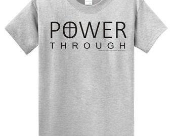 Power Through Christian T Shirt