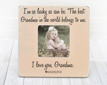 """Mothers Day Gift for Grandma Gift Grandma Picture Frame Nana Frame Gift """"Im as Lucky as Can be the Best Grandma in the World Belongs to Me"""""""