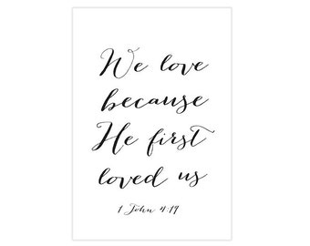 4x6 We love because He first loved us - Art print