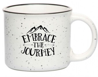 Embrace the Journey Campfire Mug