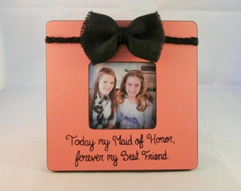 Maid of Honor picture frame, Bridesmaid gift ideas