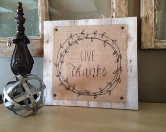 Give Thanks Sign,Farmhouse Home Decor,Thanksgiving Decor,Thanksgiving Home Decor,Thanksgiving table decor,Give Thanks Wood Sign,Fall decor