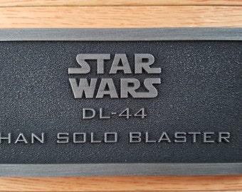 star wars DL-44 Han Solo Blaster name plate