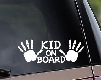 Vinyl Car Decal - Kid On Board - Car Safety - Mother, Father, Nanny - Car Window Decal - Laptop Decal - Bumper Sticker