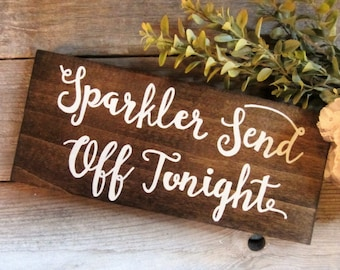 wedding send off, sparkler send off, send off sign, sparklers sign, rustic sparklers sign, wood wedding sign, rustic wedding sign, wood sign