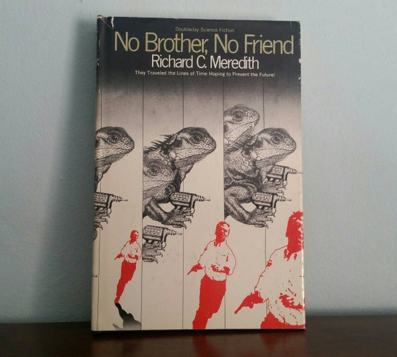 No Brother, No Friend by Richard C. Meredith, vintage sci fi book
