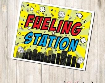 SuperHero Fueling Station Sign, Super Hero Fueling Station Sign, Superhero Fueling Sign, Super Hero Fueling Sign, SuperHero Party