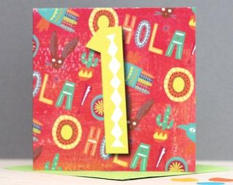Happy First Birthday Card- Age 1 Birthday Card - You are 1 - Card for Girl - Card for Boy - Happy Birthday Card - Mexican Fiesta Birthday -
