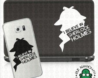 I believe in Sherlock Holmes Decal