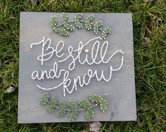 Be Still and Know String Art, Christian quote, inspirational quote, hymn string art