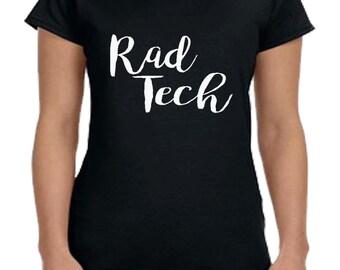 Rad Tech T-shirt (screen-print)