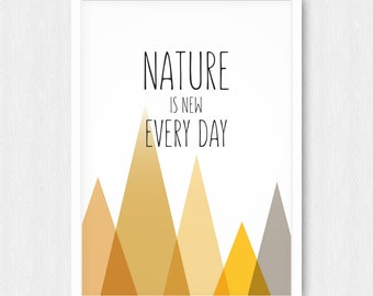 Geometric Mountain Print, Gold Mountains, Triangles Artwork, Nature Is New Every Day, Quote Print, Wall Decor, Digital, Printable, Download