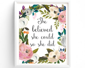 printable She Believed She Could So She Did, print Poster, Inspirational, Motivational, Quote, Digital Download