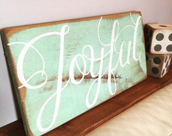 Joyful - Wooden Sign - Handpainted Sign - Home Decor - Wooden Decor - Rustic Sign