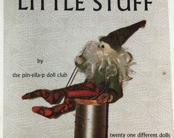 Little Stuff- 21 different dolls by the pin-ella-p book club