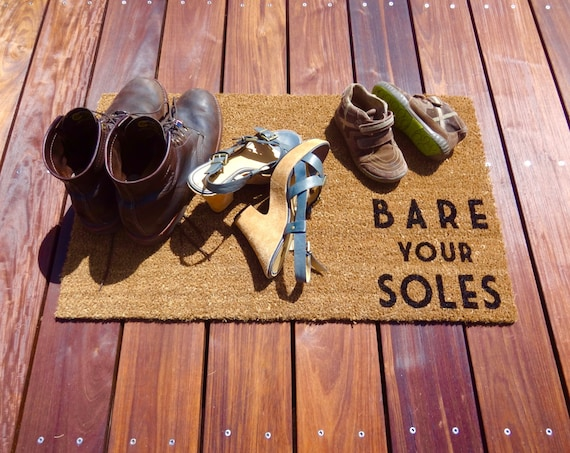 Bare your soles doormat lets your guests know to take off - Remove shoes doormat ...