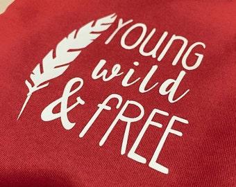 Young Wild & Free onesie
