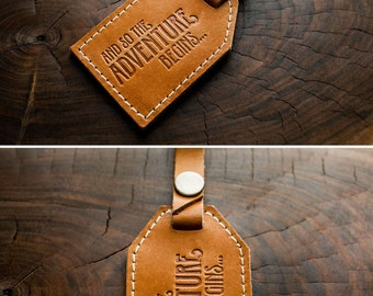 Leather Luggage Tag -- And So The Adventure Begins -- HUGE SALE -- only 16 dollars -- luggage tag -- made in Portland