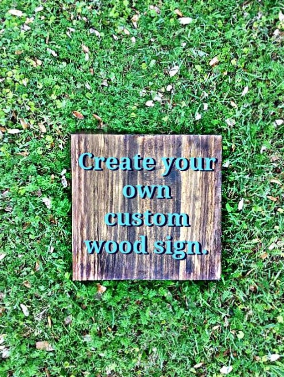 Items Similar To Customize Your Own Wood Sign Reclaimed