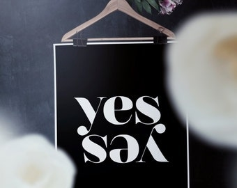 """YES YES Scandinavian Poster - Affiche Scandinave  - Minimalist Print - Printable Poster Typographic Print  24x36"""",11x14"""",8x10"""",50x70 cm,A3"""