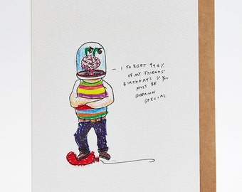 Birthday card, happy birthday card, funny birthday card, friend's birthday card, hand drawn, handmade, 'l forget' - Birthday Card