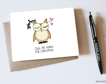 Owl Be Home for Christmas Holiday Card // Seasonal Card // Cute Christmas Card // Holiday Pun Cards // Christmas Pun Cards // Cute holiday