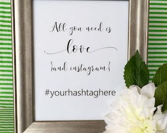 Custom Wedding Instagram Hashtag Sign - Reception - Party - Social Media - Photos - 5x7 or 8x10