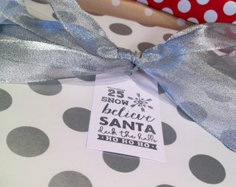 Christmas/Believe in Santa Gift Tags/Wine Tags/Party Favor Tags - Silver and White - Set of 6