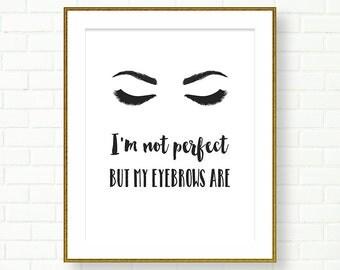 Bathroom Printable, Black White, Eyebrows quote, Vanity Decor, INSTANT DOWNLOAD, Printable Fashion Illustration, Glam, Powder Room