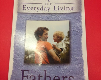 Purpose for Everyday Living- For Fathers Paperback