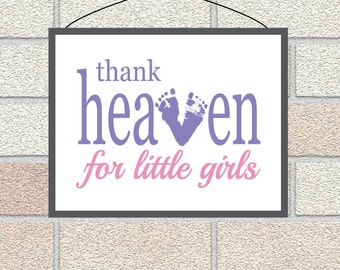 Baby Footprints Thank Heaven for little girls Baby Girl Nursery Wall Art, Baby Shower gift daughter, niece, granddaughter, Footprint Print