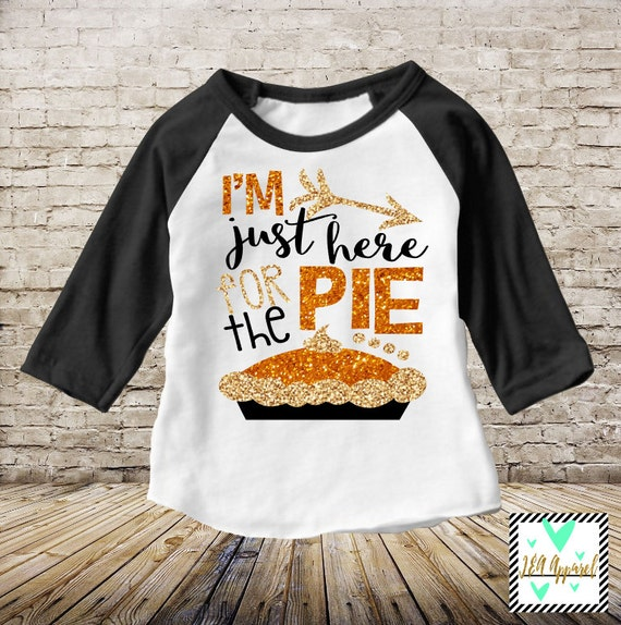 Items Similar To Thanksgiving Shirt I M Just Here For