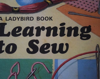 Learning to Sew. A Vintage Children's Ladybird Book. 1st edition.