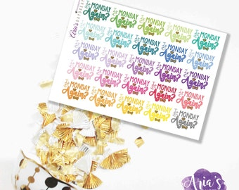 Is It Monday Again? - Fun Colorful Words, Glitter Hearts - 25 stickers, 1 sheet - Perfect for use in any planners such as ECLP