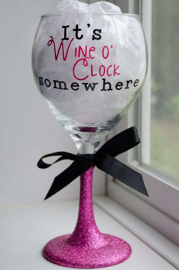 Wine O Clock Wine Glass Cute Wine Glass Glitter Wine Glass Gift
